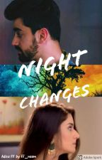 Night Changes - Adiza FF by ff_naam