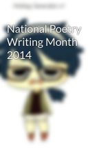 National Poetry Writing Month 2014 by ReniijahRae