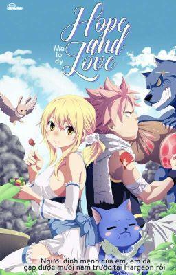 Đọc truyện [Natsu x Lucy] Hope and love - Mel