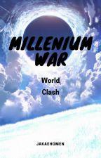 Millennium War: World Clash by Jakaehomen