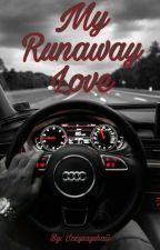 My Runaway Love 🔓 ♡BxB♡ by IzzySaysHaii