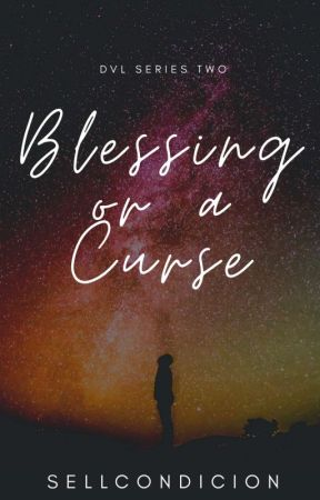 Blessing or a Curse (DVL Series 2) by sellcondicion