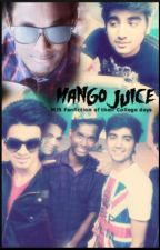 Mango Juice (MJ5 Fanfiction) by Andrea_Khan