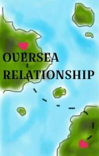Oversea Relationship by WriterYana