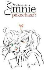 Lukanette || Czy Mnie Pokochasz? by Catherynia