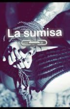 La Sumisa 🔗 y el Amo🐺 by caperuzanegra