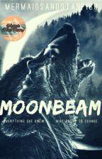 Moonbeam ✔ by MermaidsAndStarfish