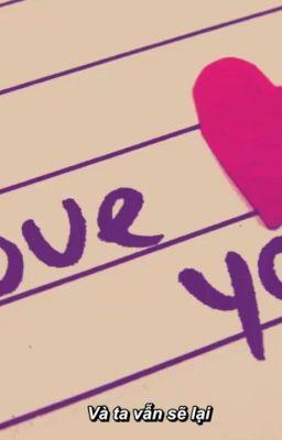 Đọc truyện I love you but I have to go-Tôi yêu cậu nhưng tôi phải đi(3 năm rưỡi hồi kết)
