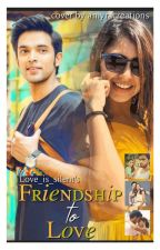 Manan : Friendship  to Love by salonisai