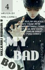 [4] MY BAD BOY (IN PROSES) by ame-chan02
