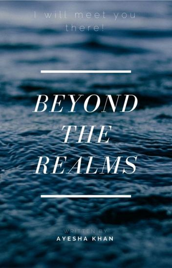 BEYOND THE REALMS