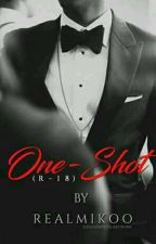 One Shots (R-18) by realmikoo