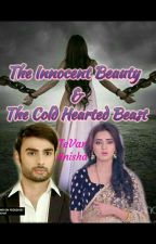 The Innocent Beauty & The Cold-Hearted Beast-Sangini TS by TevarAnisha