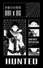 Hunted | Obi x Reader/OC by gingerblackcat