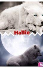 Hallie la fille pas comme les autres  by dakota41