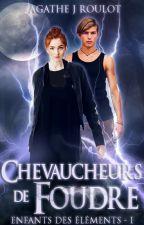 Chevaucheurs de Foudre by AgatheRoulot