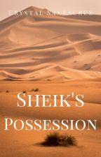Sheikh's Possession by Chris242017