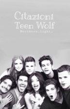 Citazioni Teen Wolf  by northern_light_