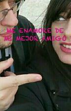 ME ENAMORE DE MI MEJOR AMIGO ( WHITEZUNDER X NATSUKISEL) [Pausada] by MarianaZ10943