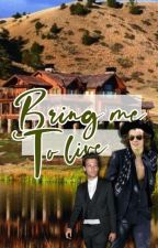 Bring me to live ❀ L.S by Harrymymedicine