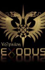 EXODUS by ViEpsilon