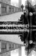Tortured Reflection by meganbrit