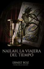 Nailah, La Viajera Del Tiempo ©[ACTUALIZACIÓN MENSUAL] by ErnistRoz