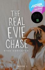 The Real Evie Chase | ✔ by xWinterFallzx3