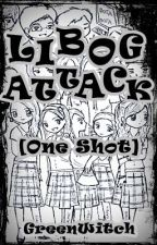 [L.A]~Libog Attack (One Shot) by angelyksx