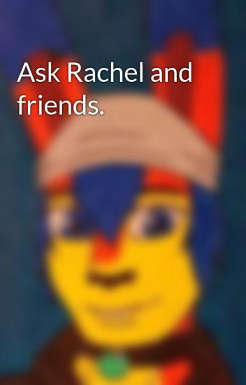 Ask Rachel and friends.