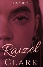 Raizel Clark - PRÓXIMAMENTE by TinaLRoss