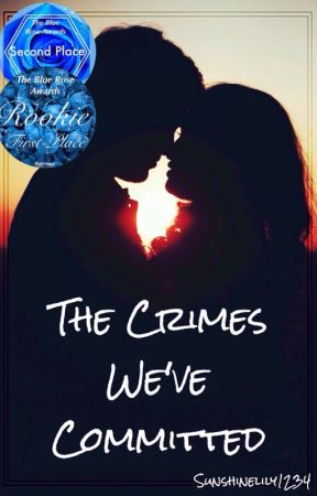 The Crimes We've Committed | Completed by Sunshinelily1234