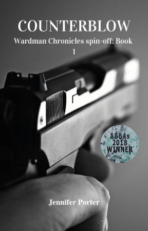 Counterblow - Wardman Chronicles spin-off: Book 1 by AuthorJenniferPorter