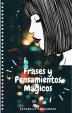 «•Frases y Pensamientos Mágicos•» by estherlishly