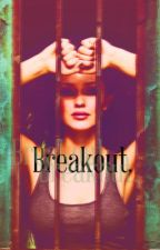 Breakout (Sequel To The Life of Kat) by aw4653