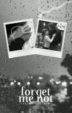 Forget Me Not 「 Vylan AU 」✔ by Enchancer97