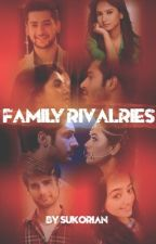 Family rivalries {Under editing} by Sukorian