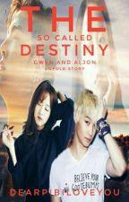 The So Called Destiny by DearPIBiloveyou