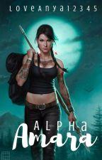 Alpha Amara by LoveAnya12345