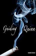 Guiding Quinn [EDITING] by nameinuse