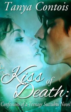 Kiss of Death by TanyaContois
