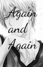 Again and again {KnB Fan-fic[Kise Ryota](Oneshot)} (Tagalog) by ScissorLuv15