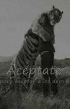 Aceptarte a ti mismo es aceptar a los demás by Sound_silent