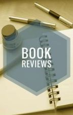 Book Reviews (CLOSED) by wildheartqueen