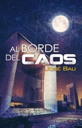 Al borde del Caos by JoseBau