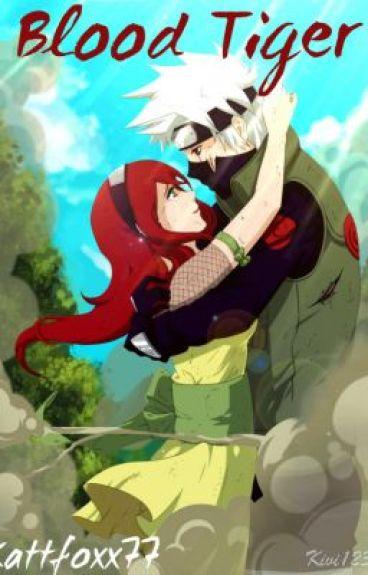 Blood Tiger (Kakashi Love Story)