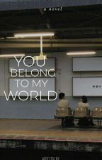 You Belong To My World by 2netWP