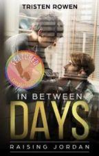 In Between Days (boyxman) by tristen2500