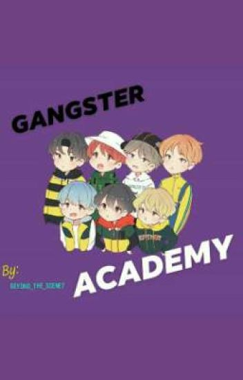 Gangster Academy (Bts)