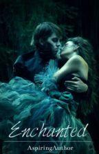 Enchanted by AspiringAuthor